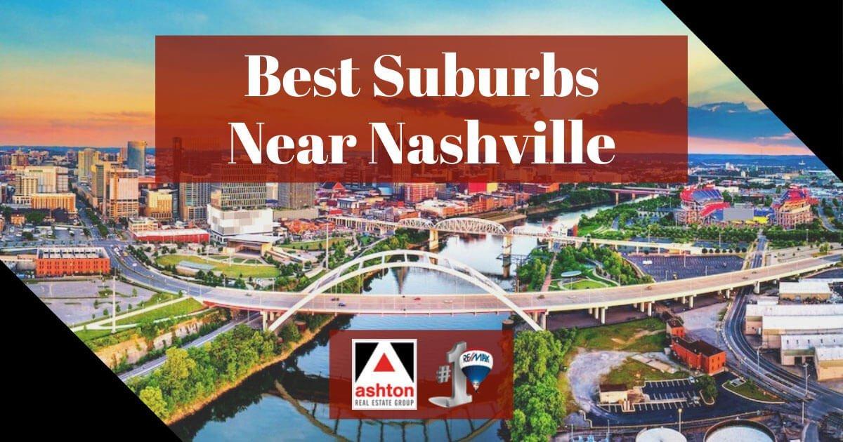 Best Suburbs Near Nashville, TN