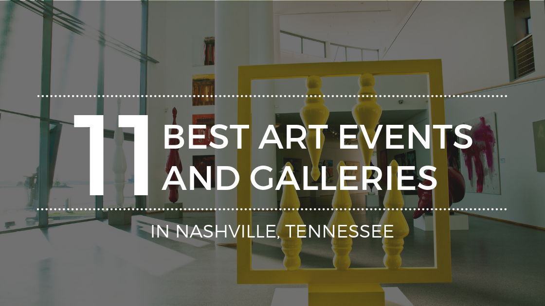 The Best Art Galleries in Nashville Tennessee