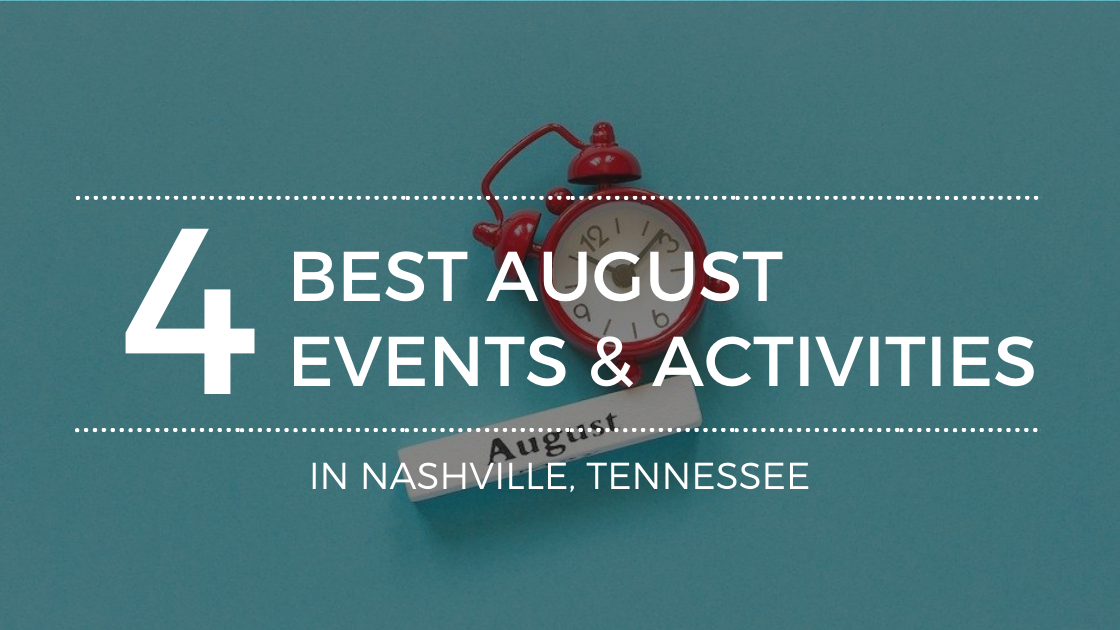 Where to Go in Nashville in August