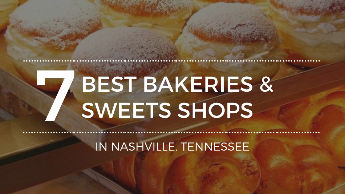 The Best Bakeries and Sweet Shops in Nashville, TN