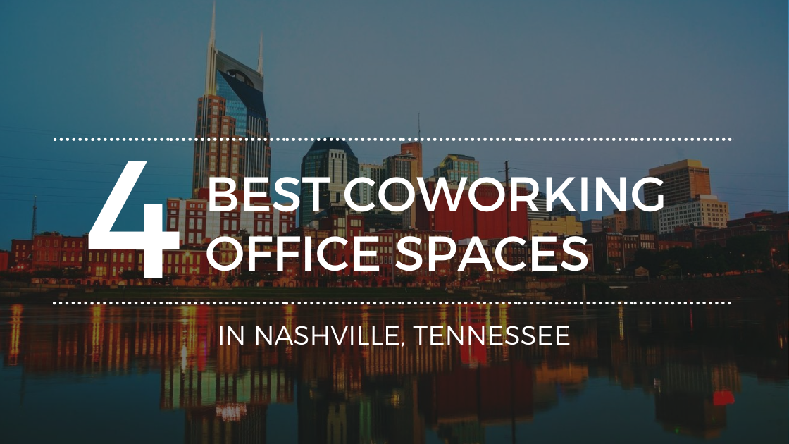 Top Coworking Spots in Nashville, Tennessee