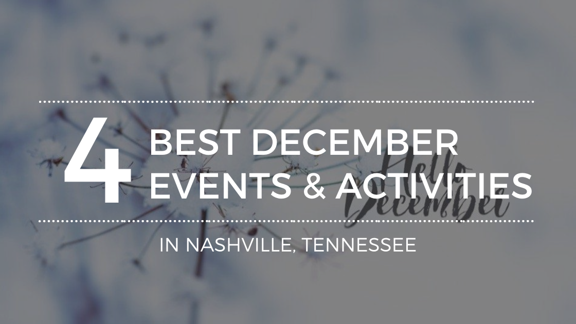 The Best December Events in Nashville, TN