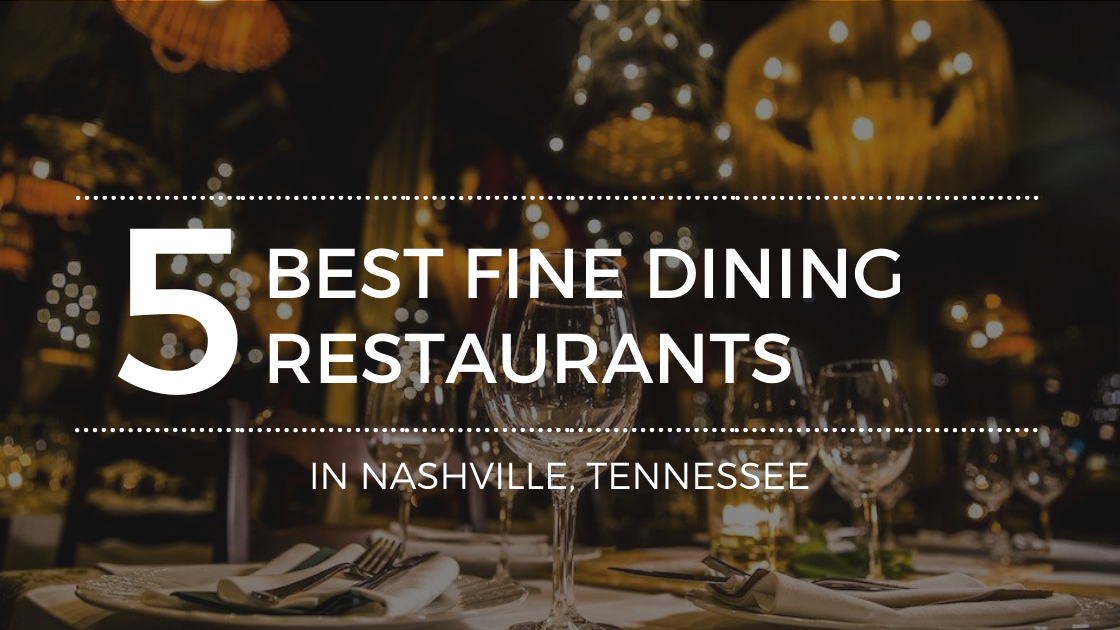 Top Fining Dining Options in Nashville