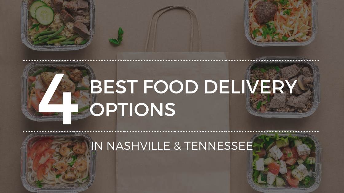 Top Food Takeout and Delivery Options in Nashville, TN