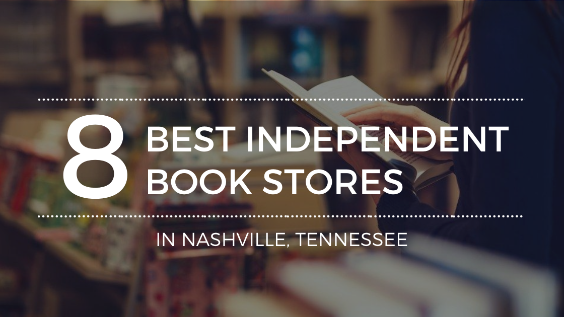 The Best Independent Bookstores in Nashville, TN