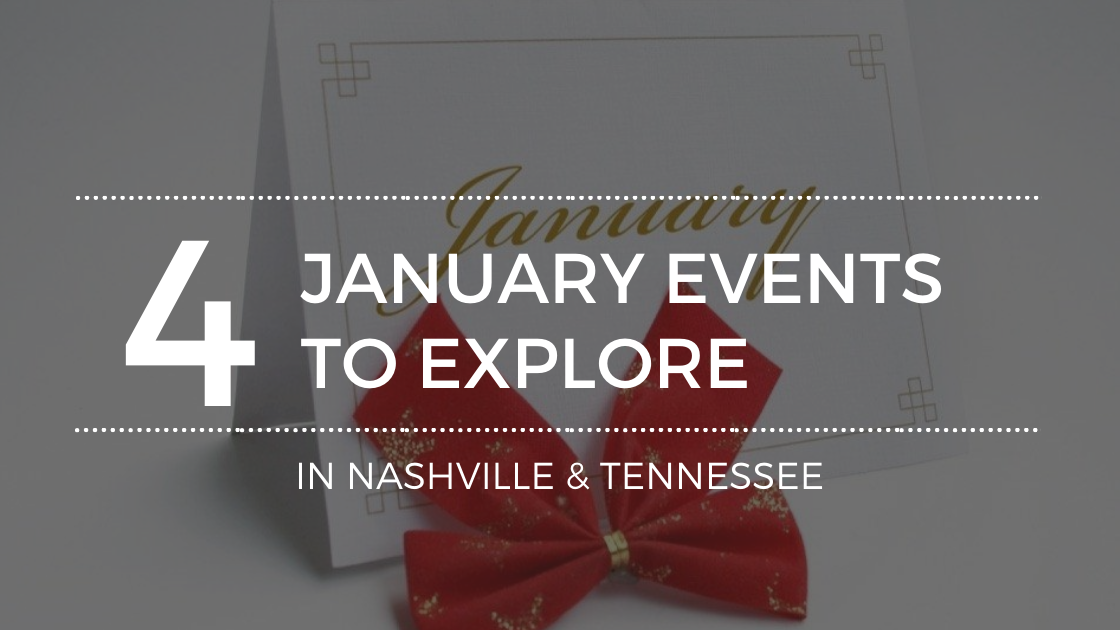 4 Must-See Nashville Events Happening This January