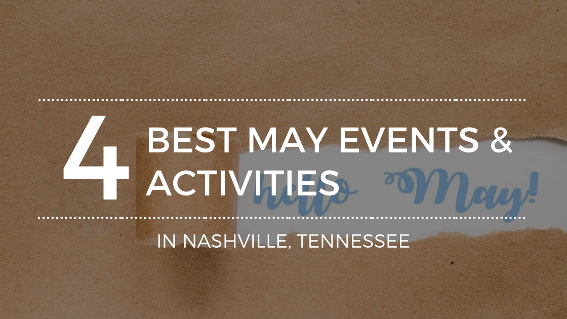 Fun Events in May in Nashville, TN