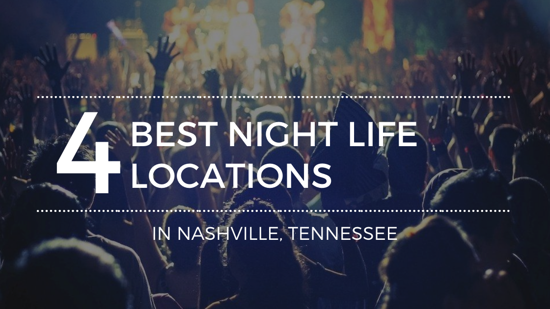 Here Are the Best Locations for Night Life