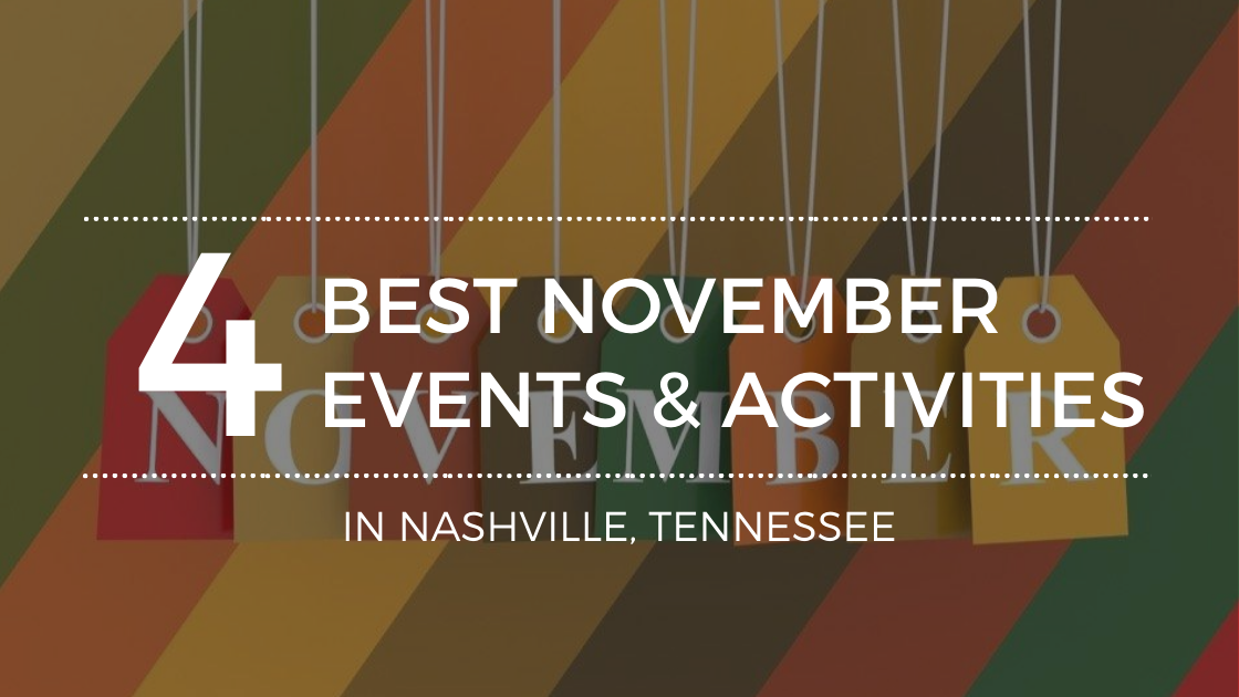 Where to Go in November in Nashville