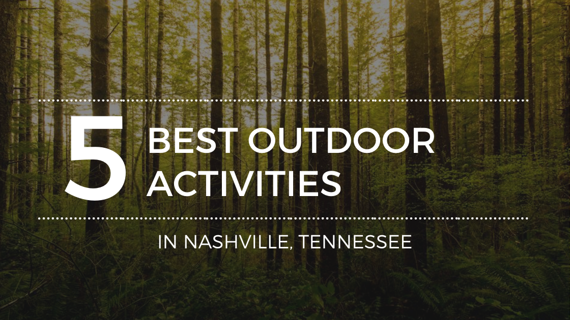 Things to Do Outdoors in Nashville