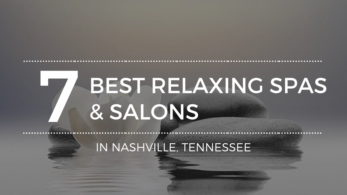 Top Nashville TN Spas
