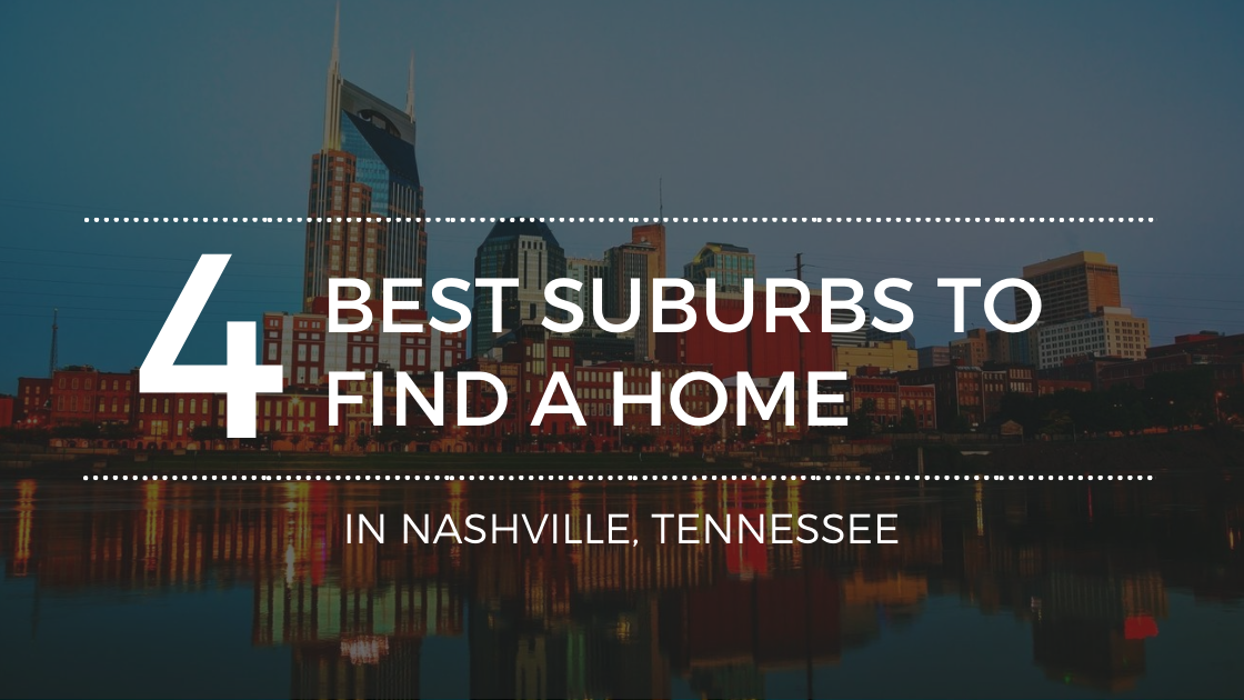 Best Suburbs in Nashville, TN