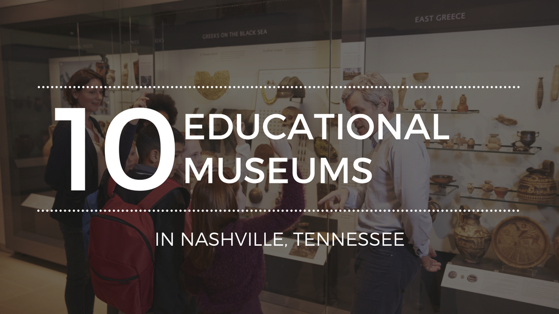 The Best Museums in Nashville, TN