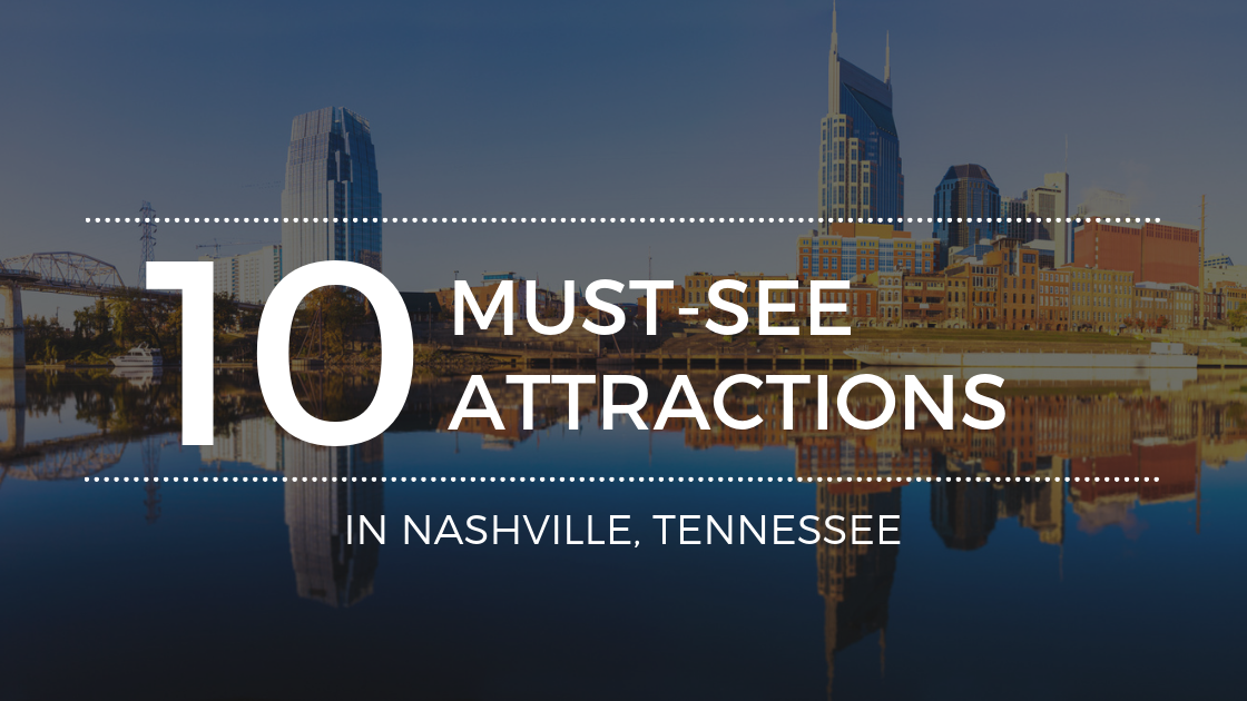 The Best Attractions in Nashville