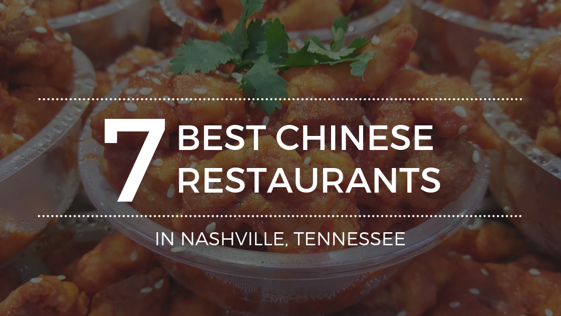 The Best Chinese Food in Nashville