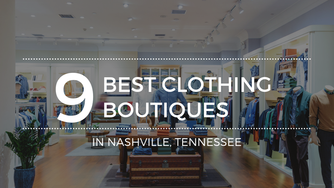 The Best Clothing Boutiques in Nashville