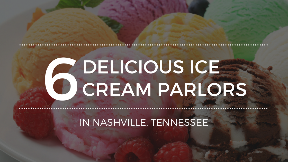 Ice Cream Parlors Worth Visiting In Nashville Tennessee