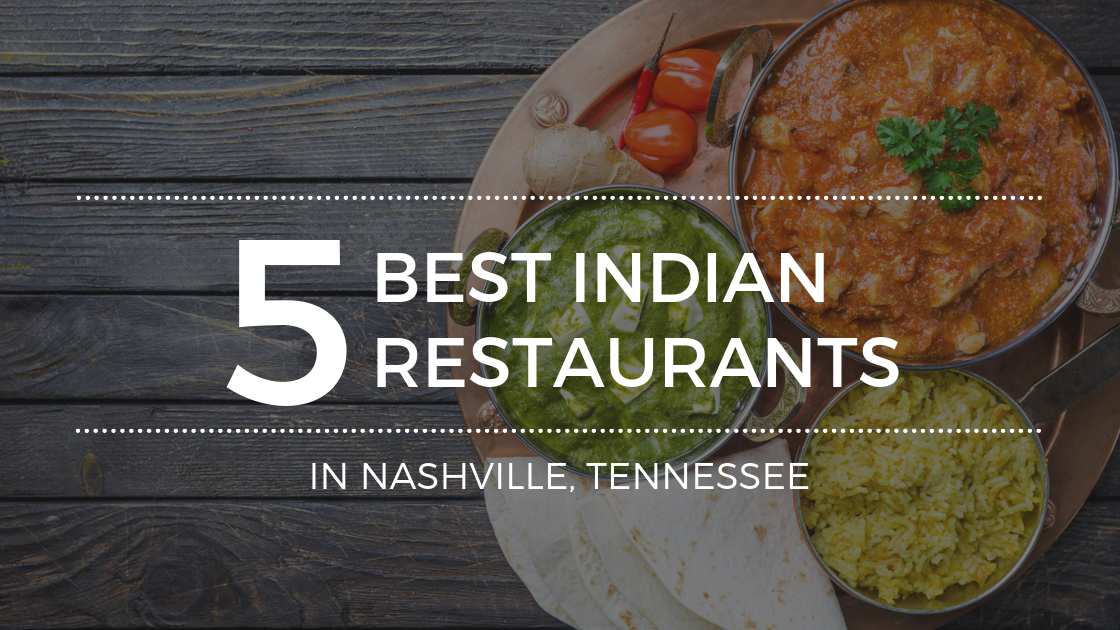 here to Find Authentic Indian Food in Nashville