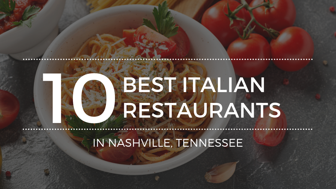 Top Nashville TN Italian Restaurants