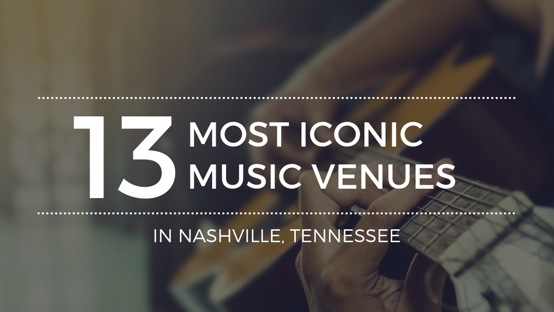 The Best Music Venues in Nashville TN