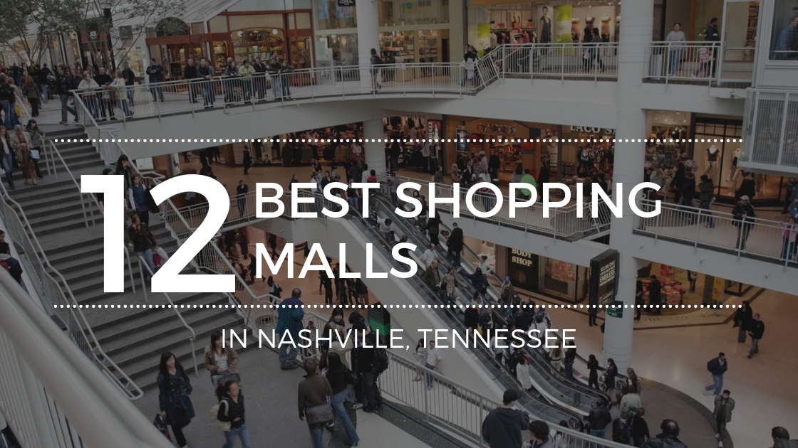 The Best Malls in Nashville, TN