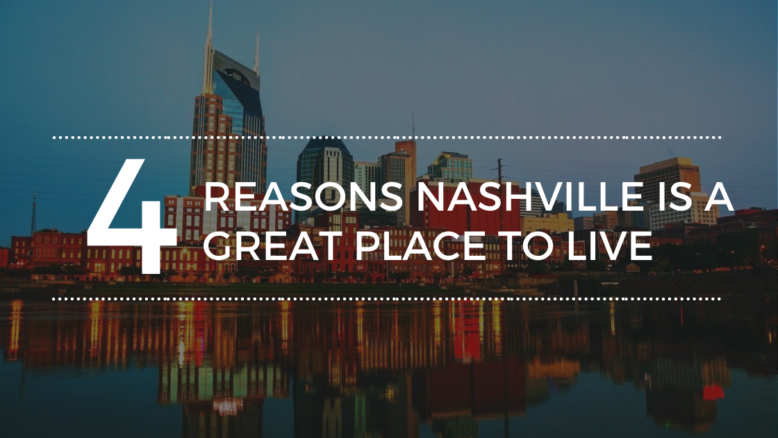 Why Nashville is a Great Place to Live