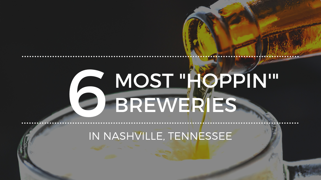 The Best Breweries In Nashville, Tennessee