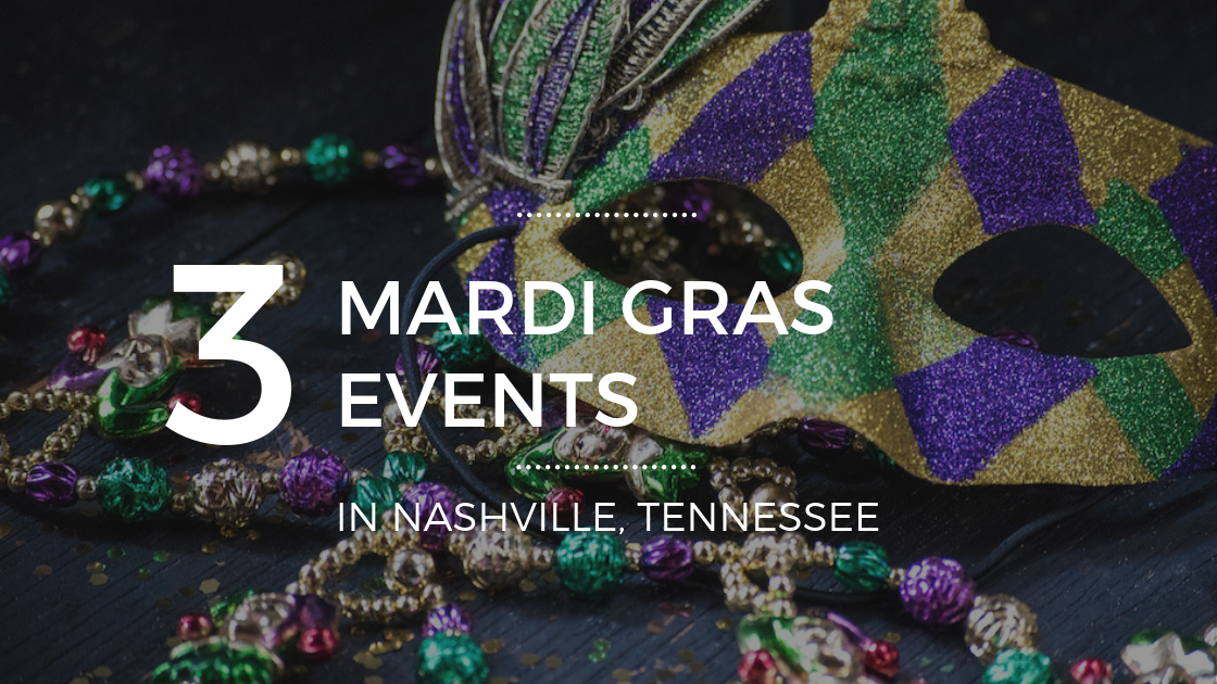 The Best Mardi Gras Events in Nashville